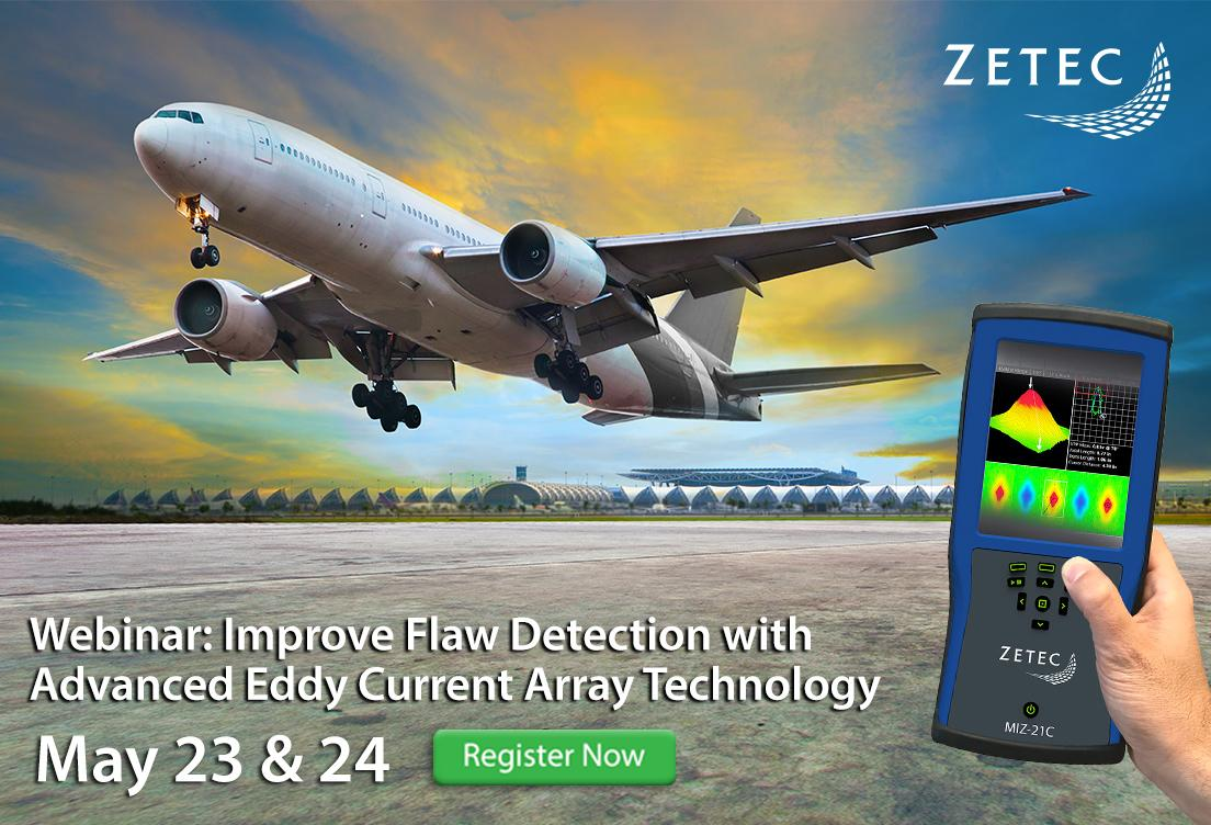 Zetec Webinar: Improve Flaw Detection in Aerospace with Eddy Current Array Technology